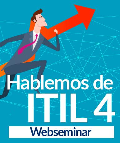 Web Seminar: Hablemos de ITIL 4